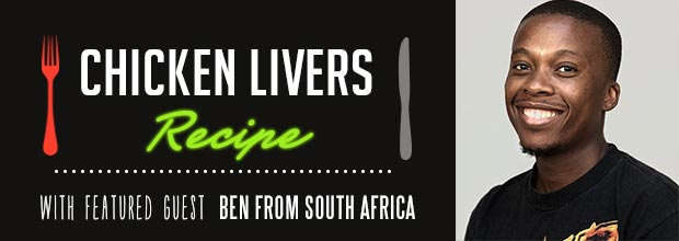 how to cook chicken livers south african way