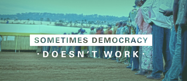 Sometimes Democracy Doesn't Work