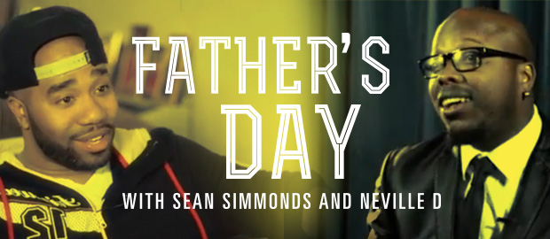 Celebrity Status Special Edition for Father's Day: Neville D and Sean Simmonds