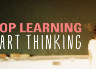 STOP LEARNING START THINKING