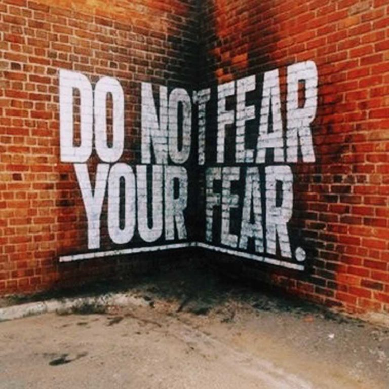 You don't have to be afraid